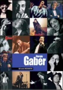 Giorgio Gaber. Gli anni novanta (con libro) (2 DVD) - DVD