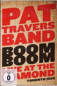 Pat Travers. Boom Boom. Live At The Diamond - DVD