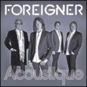 CD Acoustique di Foreigner