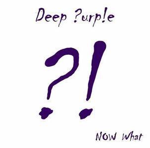 Now What?! - Vinile LP di Deep Purple