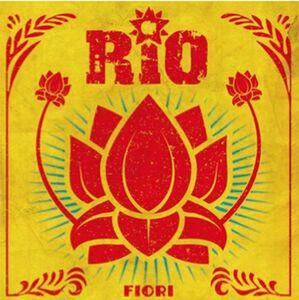 Foto Cover di Fiori, CD di Rio, prodotto da Don't Worry