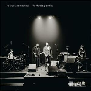 Hamburg Session - Vinile LP di New Mastersounds