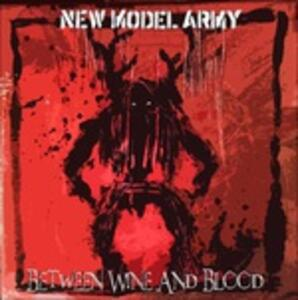 Between Wine and Blood - Vinile LP di New Model Army