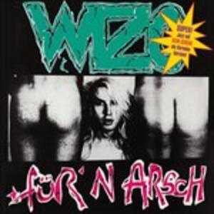 Fuer'n Arsch - Vinile LP di Wizo