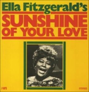 Sunshine of Your Love - Vinile LP di Ella Fitzgerald
