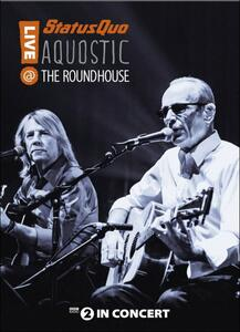 Status Quo. Aquostic. Live At The Roundhouse - DVD