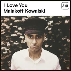 I Love You - Vinile LP di Malakoff Kowalski