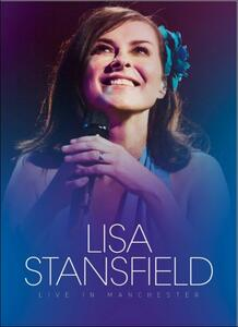 Lisa Stanfield. Live in Manchester di Tim Sidwell - DVD