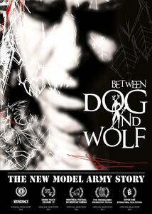 The New Model Army Story. Between Dog and Wolf (DVD) - DVD