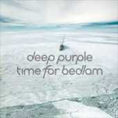 CD Time for Bedlam Ep Deep Purple