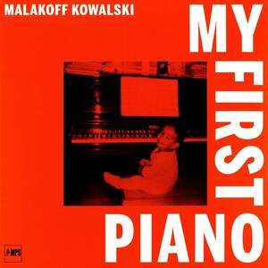My First Piano - Vinile LP di Malakoff Kowalski
