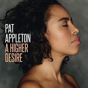 A Higher Desire - Vinile LP di Pat Appleton