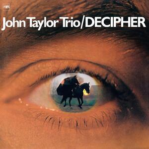 Decipher - Vinile LP di John Taylor