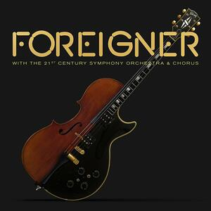With the 21st Century Symphony Orchestra and Chorus - Vinile LP + DVD di Foreigner