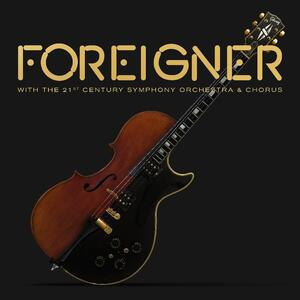 With the 21st Century Symphony Orchestra and Chorus - Vinile LP + CD Audio + DVD di Foreigner