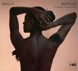 Ripples. Echoes of Dreams (Limited Edition) - Vinile LP di Malia
