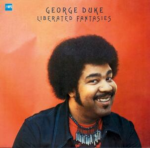 Liberated Fantasies - Vinile LP di George Duke