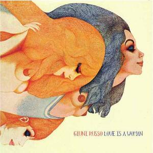 Love Is a Woman - Vinile LP di Giuni Russo