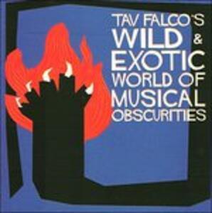 Tav Falco's Wild & Exotic - Vinile LP
