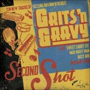 Second Shot - Vinile LP di Grits'n Gravy