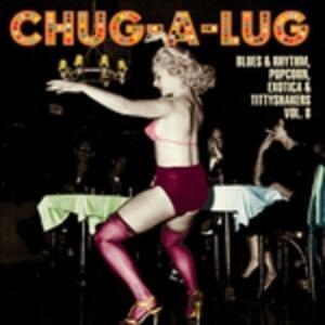 Chug-A-Lug - Vinile LP