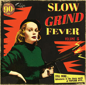 Slow Grind Fever vol.5 - Vinile LP