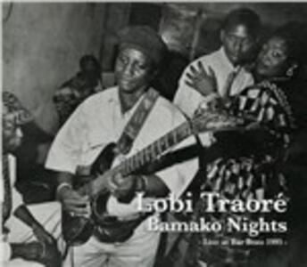 Bamako Nights. Live at Bar Bozo - Vinile LP di Lobi Traoré