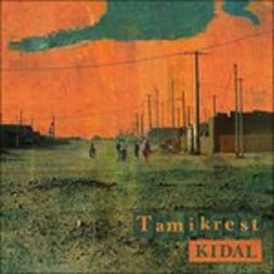 Kidal - Vinile LP di Tamikrest