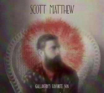 Gallantry's Favorite Son - Vinile LP di Matthew Scott