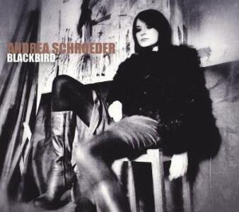 Blackbird - Vinile LP + CD Audio di Andrea Schroeder