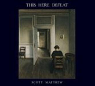 This Here Defeat - Vinile LP di Scott Matthew