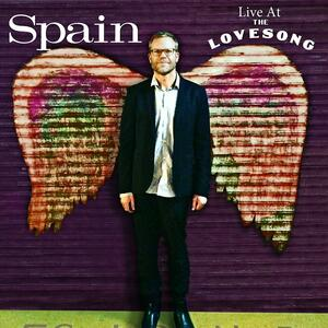 Live at the Lovesong - Vinile LP di Spain