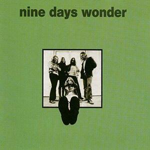 Nine Days Wonder - Vinile LP di Nine Days Wonder
