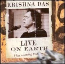 Live on Earth - CD Audio di Krishna Das