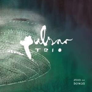 Zoo of Songs - Vinile LP di Pulsar Trio