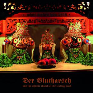What Makes You Pray - Vinile LP di Der Blutharsch