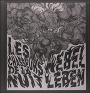 Nebel Leben - Vinile LP di Les Chasseurs de la Nuit