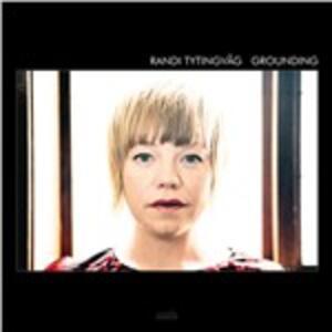 Grounding - Vinile LP di Randi Tytingvag