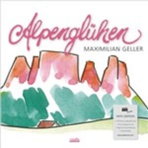 Alpengluehen - Vinile LP di Maximilian Geller
