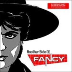 Another Side Of Fancy - Vinile LP di Fancy