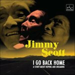 I Go Back Home - Vinile LP di Jimmy Scott