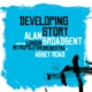 Developing Story - Vinile LP di Alan Broadbent