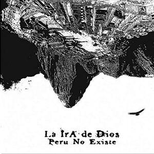 Peru No Existe - Vinile LP di La Ira de Dios