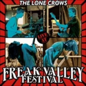 Live At The Freak Valley - Vinile LP di Lone Crows