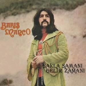 Sakla Samani Gelir Zamani - Vinile LP di Baris Manco