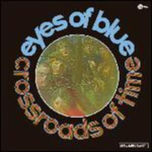 Crossroads Of Time - Vinile LP di Eyes of Blue