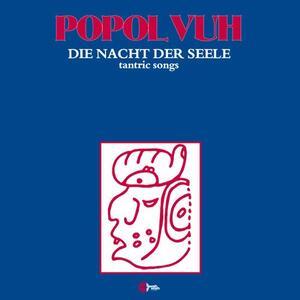 Die Nacht der Seele - Vinile LP di Popol Vuh