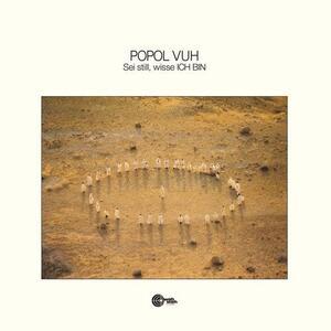 Sei Still Wisse Ich Bin - Vinile LP di Popol Vuh