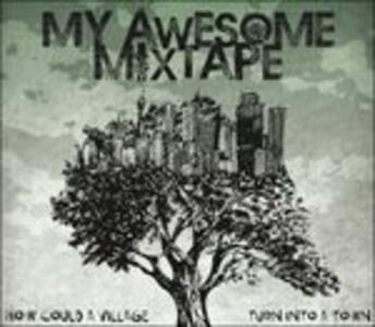 How Could a Village Turn - Vinile LP di My Awesome Mixtape