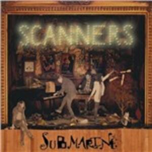 Submarine - Vinile LP di Scanners